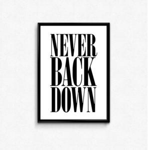 never back down plakat