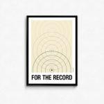 """""""for the record"""" plakat. Plakat til elskeren af LP, vinyl og plader."""