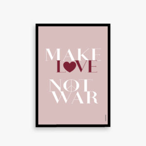 make love not war plakat, peace plakat