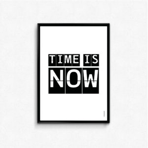 TIME IS NOW, gave