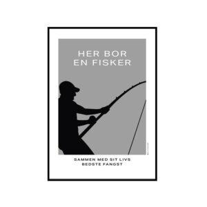Her bor en fisker, Plakat til fisker, fiskeri, gift med en fisker, lystfiskeri