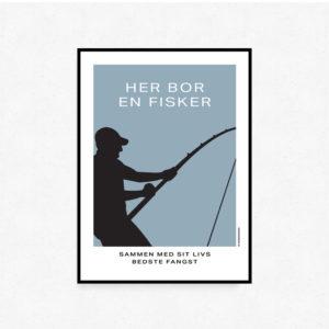 HER BOR EN FISKER - Sammen med sit livs bedste fangst