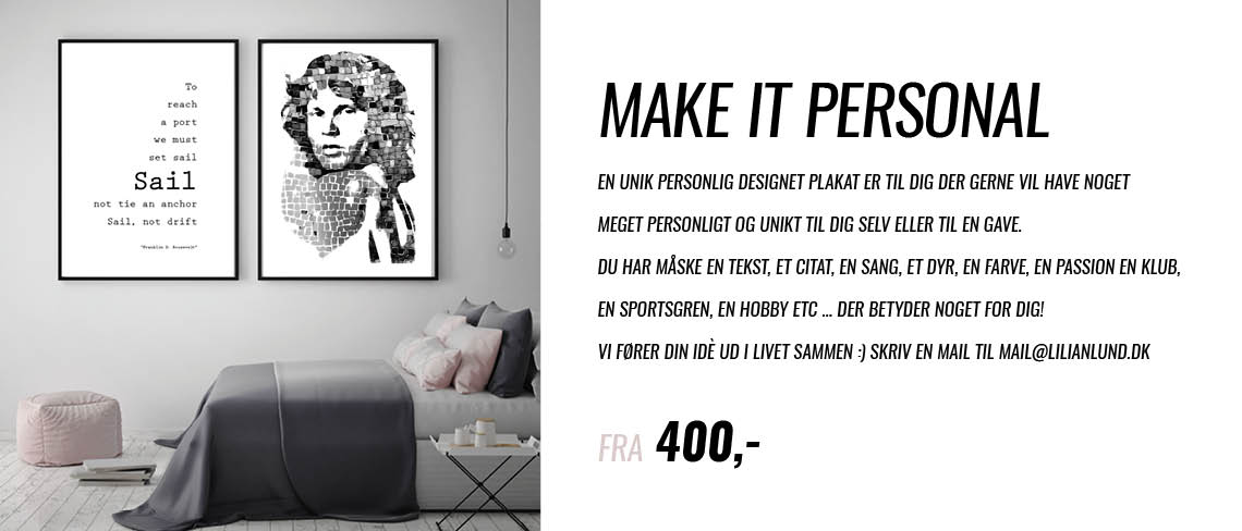 make it personal -personal posters, personlige plakater